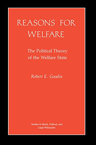 Reasons for Welfare: The Political Theory of the Welfare State 9780691022796