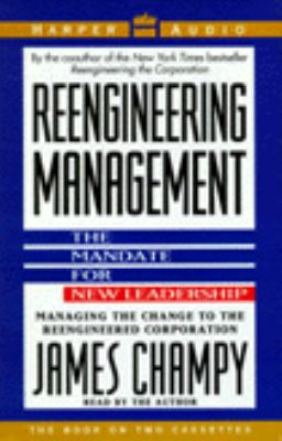 Reengineering Management\Mandate for New Leadership 9780694514854