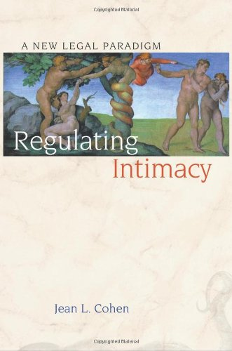 Regulating Intimacy: A New Legal Paradigm 9780691117898