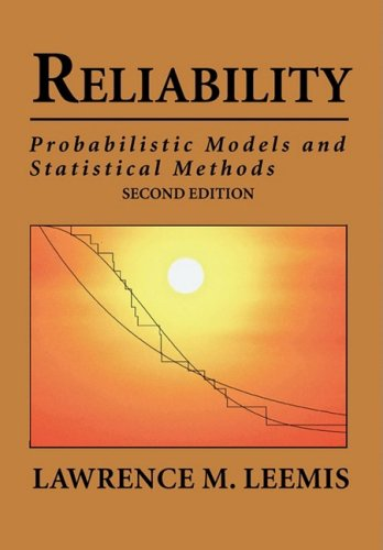 Reliability: Probabilistic Models and Statistical Methods 9780692000274