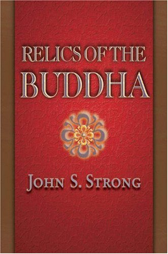 Relics of the Buddha 9780691117645