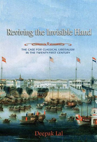 Reviving the Invisible Hand: The Case for Classical Liberalism in the Twenty-First Century 9780691136387