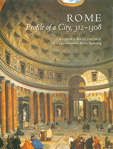 Rome: Profile of a City, 312-1308 9780691049618