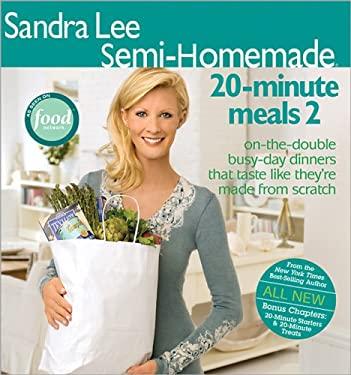 Sandra Lee Semi-Homemade 20-Minute Meals 2 9780696238161