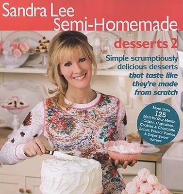 Sandra Lee Semi-Homemade Desserts 2 9780696241819