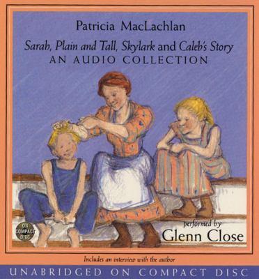 Sarah, Plain and Tall CD Collection: Sarah, Plain and Tall CD Collection 9780694526024