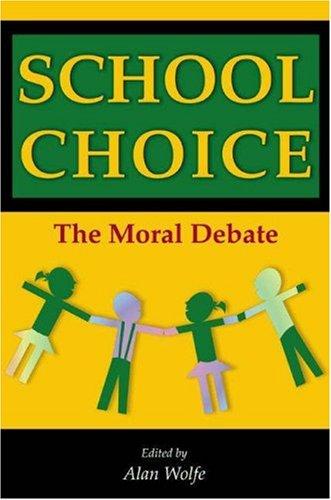 School Choice: The Moral Debate 9780691096605