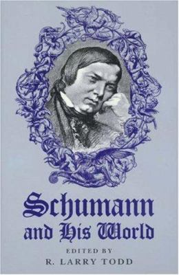 Schumann and His World 9780691036977