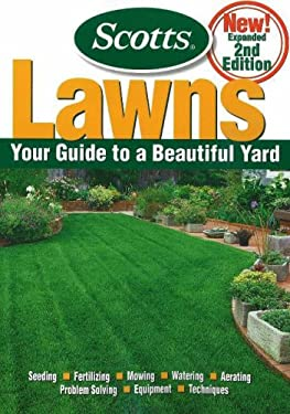 Scotts Lawns: Your Guide to a Beautiful Yard 9780696229695