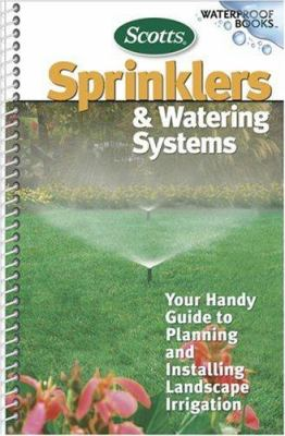 Scotts Sprinklers and Watering Systems 9780696230318