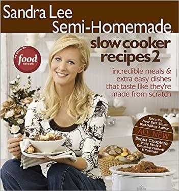 Semi-Homemade Slow Cooker Recipes 2 9780696238154
