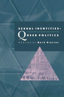 Sexual Identities, Queer Politics 9780691058665