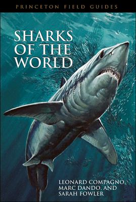 Sharks of the World 9780691120720