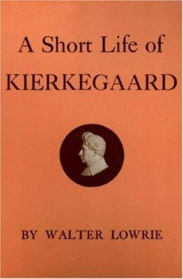 Short Life of Kierkegaard 9780691019574