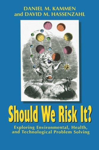 Should We Risk It? 9780691074573