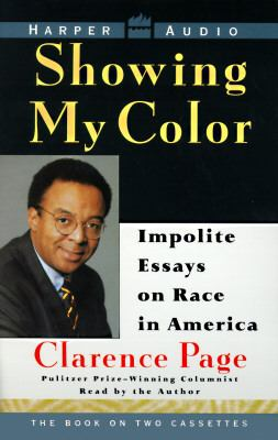 Showing My Color: Impolite Essays on Race in America (2 Cassettes) 9780694516476