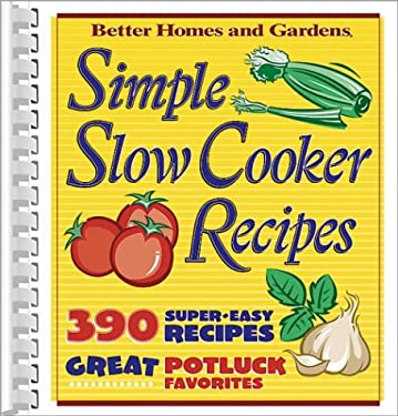 Simple slow cooker recipes by better homes gardens Better homes and gardens latest recipes