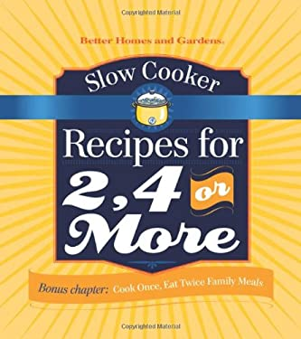 Slow Cooker Recipes for 2, 4 or More 9780696239281