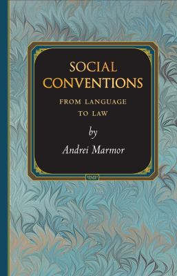 Social Conventions: From Language to Law 9780691140902
