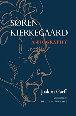 Soren Kierkegaard: A Biography 9780691091655