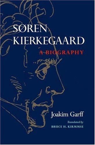 Soren Kierkegaard: A Biography 9780691127880