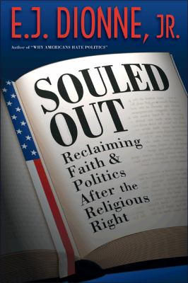 Souled Out: Reclaiming Faith and Politics After the Religious Right 9780691134581