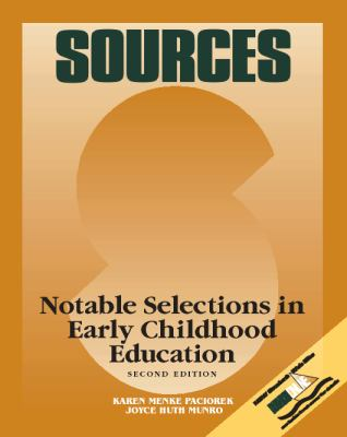 Sources: Notable Selections in Early Childhood Education 9780697343345