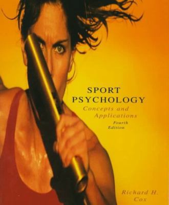 Sport Psychology: Concepts and Applications 9780697295071