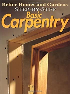 Step-By-Step Basic Carpentry 9780696206658