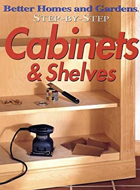 Step-By-Step Cabinets & Shelves 9780696209901