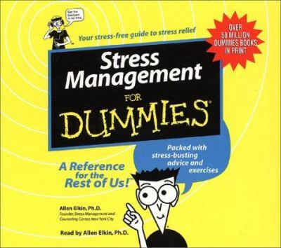 Stress Management for Dummies: Stress Management for Dummies 9780694522941