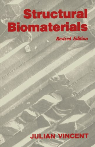 Structural Biomaterials: (Revised Edition) 9780691025131