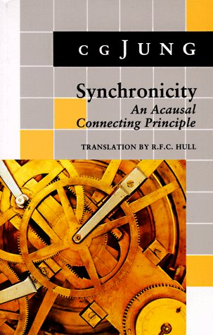 Synchronicity: An Acausal Connecting Principle. (from Vol 8. Collected Works) 9780691017945
