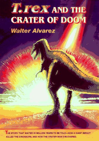 T. Rex and the Crater of Doom 9780691016306