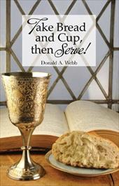 Take Bread and Cup, Then Serve! 11657211
