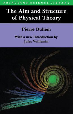 The Aim and Structure of Physical Theory 9780691025247