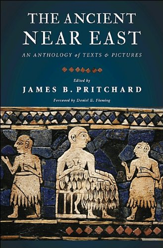 The Ancient Near East: An Anthology of Texts and Pictures 9780691147260