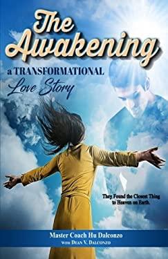 The Awakening: A Transformational Love Story