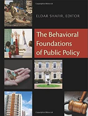 The Behavioral Foundations of Public Policy 9780691137568