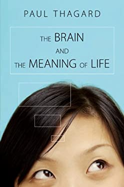 The Brain and the Meaning of Life 9780691142722