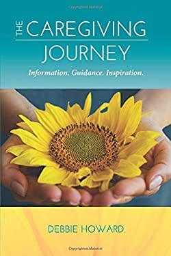 The Caregiving Journey: Information. Guidance. Inspiration.