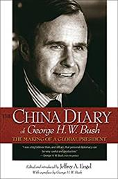 The China Diary of George H. W. Bush: The Making of a Global President 2553290