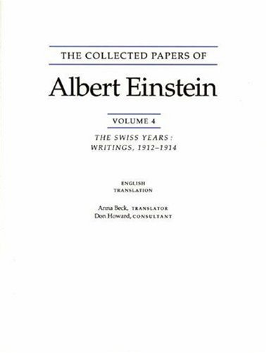 The Collected Papers of Albert Einstein, Volume 4: The Swiss Years: Writings, 1912-1914. (English Translation Supplement) 9780691026107