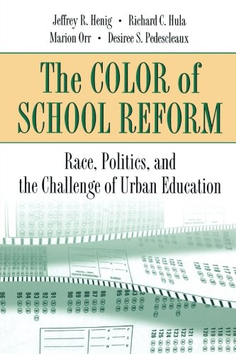 The Color of School Reform: Race, Politics, and the Challenge of Urban Education 9780691088976