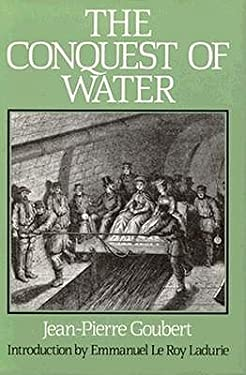 The Conquest of Water: The Advent of Health in the Industrial Age 9780691085449