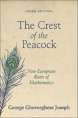 The Crest of the Peacock: Non-European Roots of Mathematics - 3rd Edition