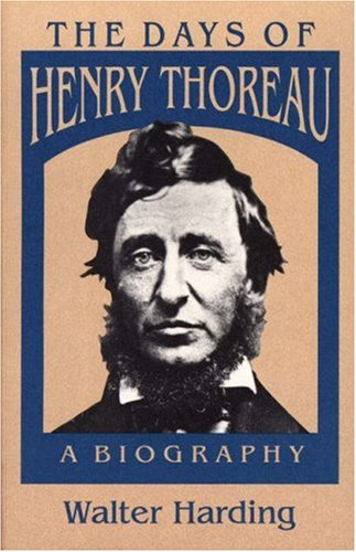 The Days of Henry Thoreau: A Biography 9780691024790