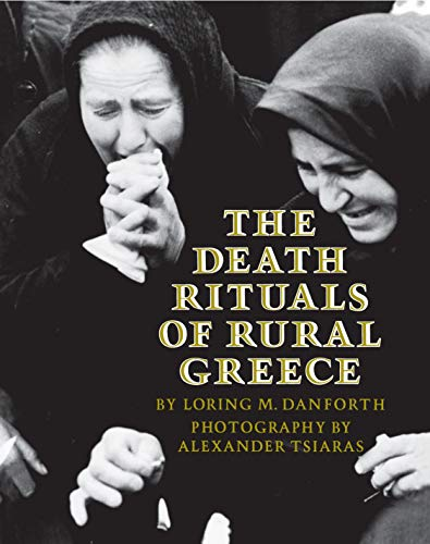The Death Rituals of Rural Greece 9780691000275