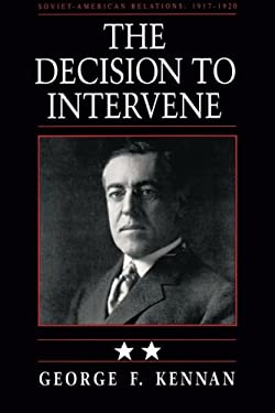 The Decision to Intervene - Kennan, George Frost