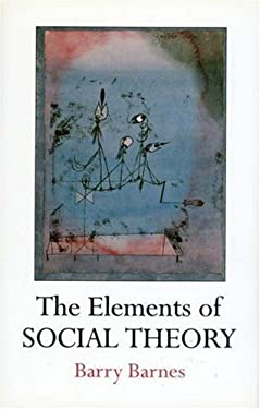 The Elements of Social Theory 9780691027234